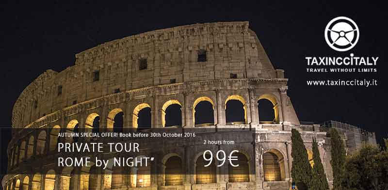 Tour Notturno di Roma Offerta speciale | Taxi Ncc Italy