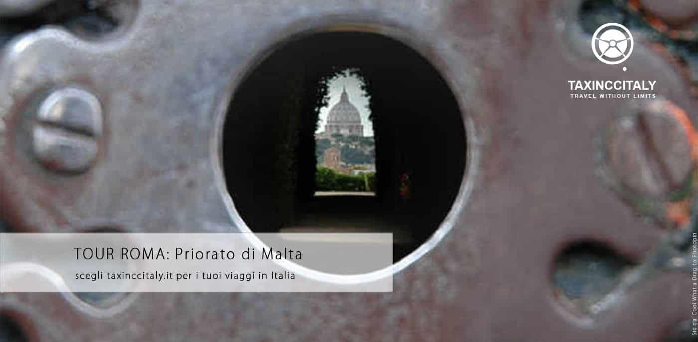 Tour Roma e Priorato di Malta