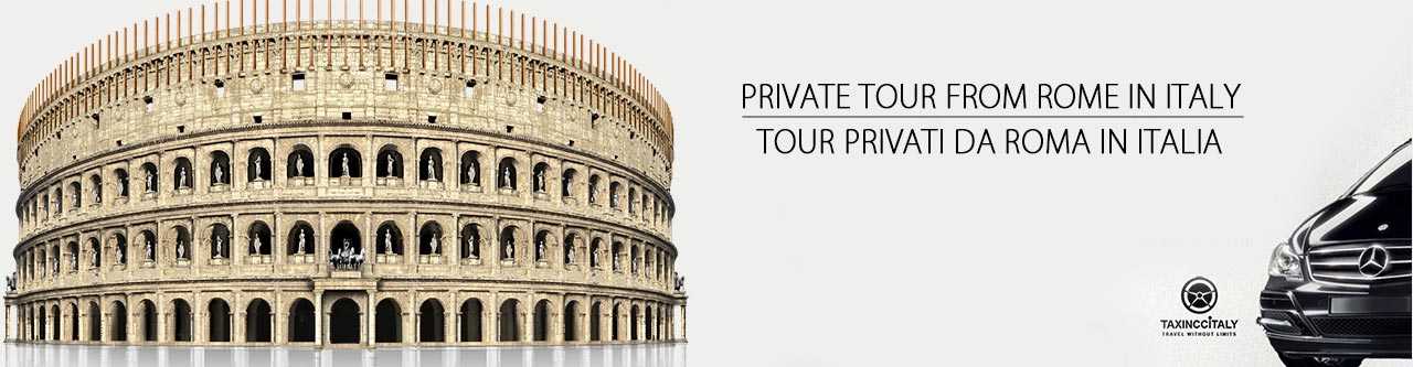 Private tour from Rome \| Tour privati da Roma